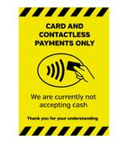 Currently Not Accepting Cash Sign A4 Self-Adhesive