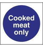 L959 Cooked Meat Only Sign